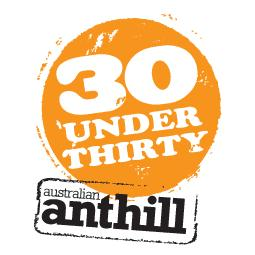 Anthill&#039;s 30under30 winners revealed (2010)