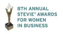Are you a successful business woman?  Enter your accomplishments in the Eighth Annual Stevie Awards