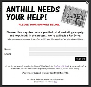 Five ways to create a gamified, viral marketing campaign... we're calling it Anthill's Inaugural Fan Drive.
