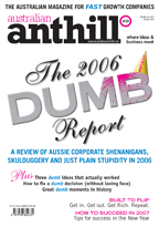 Our first DUMB REPORT, December 2006